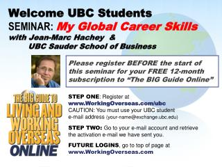 Welcome UBC Students SEMINAR:  My Global Career Skills with Jean-Marc Hachey  &         UBC Sauder School of Business