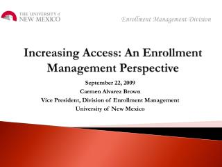 Increasing Access: An Enrollment Management Perspective