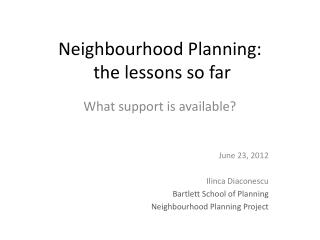 Neighbourhood  Planning:  the lessons so far