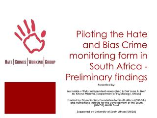 Piloting the Hate and Bias Crime monitoring form in South Africa ‐ Preliminary findings