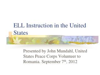 ELL Instruction in the United States