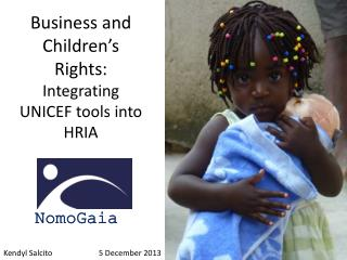Business and Children�s Rights:  Integrating UNICEF tools into HRIA