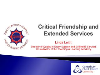 Critical Friendship and    		Extended Services