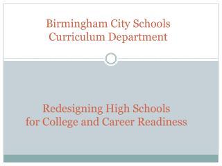 Birmingham City Schools Curriculum Department