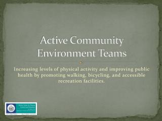 Active Community Environment Teams