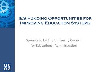 IES Funding Opportunities for Improving Education Systems