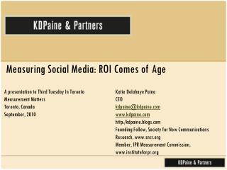 Measuring Social Media: ROI Comes of Age