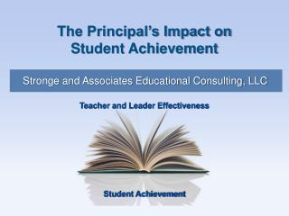 The Principal's Impact on  Student Achievement