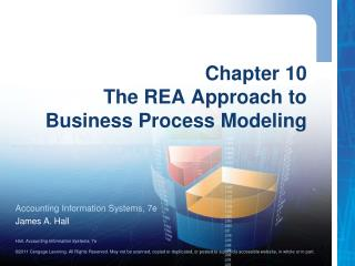 Chapter 10 The REA Approach to Business Process Modeling