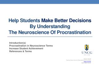 Help  Students  Make Better  Decisions  By  Understanding  The  Neuroscience Of  Procrastination