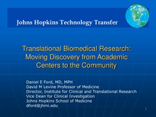 Translational Biomedical Research: Moving Discovery from Academic Centers to the Community