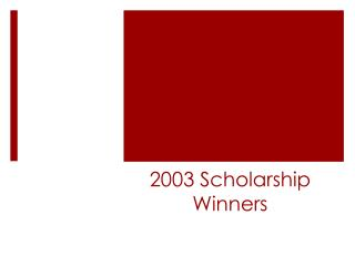 2003 Scholarship Winners