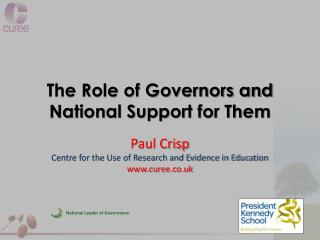 The Role of Governors and National Support for Them