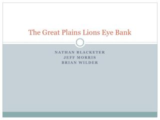The Great Plains Lions Eye Bank