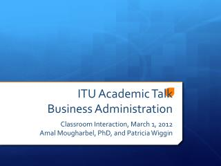 ITU Academic Talk Business Administration