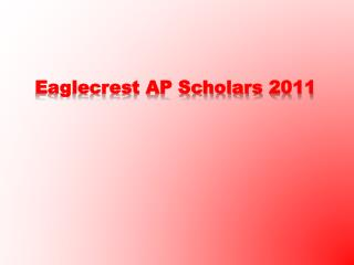 Eaglecrest AP Scholars 2011