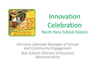 Innovation Celebration North Penn School District