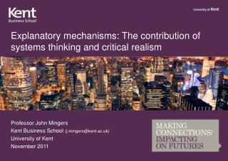 Explanatory mechanisms: The contribution of systems thinking and critical realism