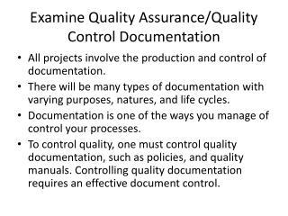 Examine Quality Assurance/Quality Control Documentation