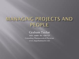 Managing Projects and People