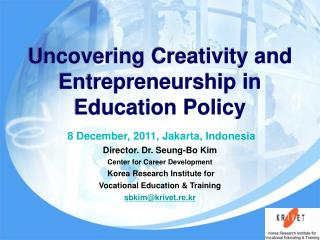 Uncovering Creativity and Entrepreneurship in Education Policy