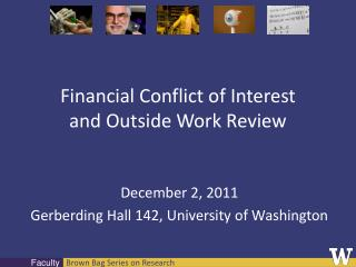 Financial Conflict of Interest and Outside Work Review