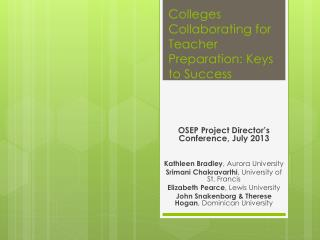 Colleges Collaborating for Teacher Preparation: Keys to Success