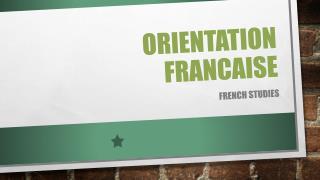 ORIENTATION FRANCAISE