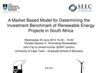 A Market Based Model for Determining the Investment Benchmark of Renewable Energy Projects in South Africa