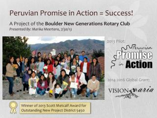 Peruvian Promise in Action = Success!