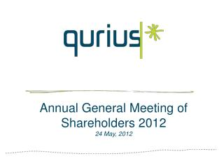 Annual General Meeting of Shareholders 2012 24 May, 2012