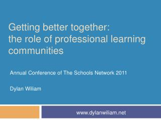 Getting better together: the role of professional learning communities