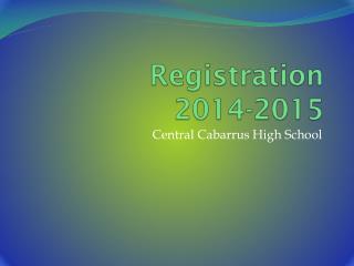 Registration  201 4 -201 5