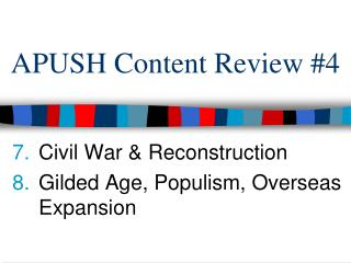 APUSH Content Review #4