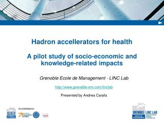Hadron accellerators  for health A pilot study of socio-economic and knowledge-related impacts