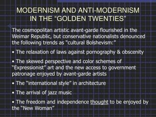 "MODERNISM AND ANTI-MODERNISM IN THE ""GOLDEN TWENTIES"""