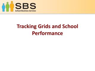 Tracking Grids and School Performance