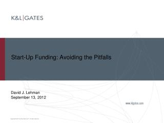 Start-Up Funding: Avoiding the Pitfalls