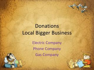 Donations  Local Bigger Business