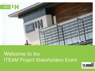 Welcome  to  the  ITEAM Project Stakeholders Event