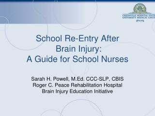 School Re-Entry After  Brain Injury: A Guide for School Nurses