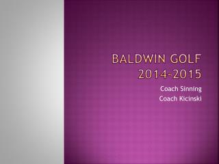 Baldwin Golf 2014-2015