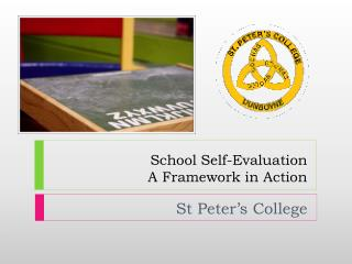 School Self-Evaluation  A Framework in Action