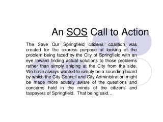 An SOS Call to Action