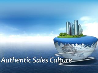 Authentic Sales Culture