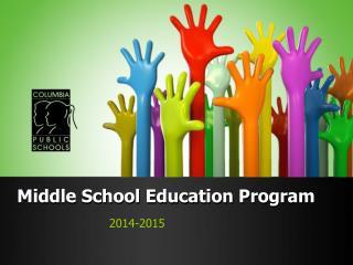 Middle School Education Program