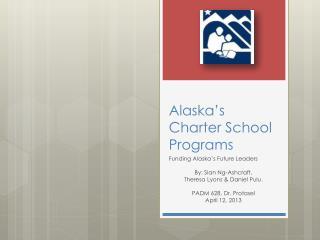 Alaska's Charter School Programs