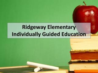 Ridgeway Elementary Individually Guided Education