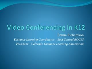 Video Conferencing in K12