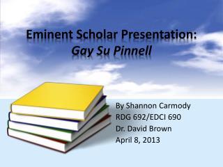 Eminent Scholar  Presentation:  Gay Su  Pinnell